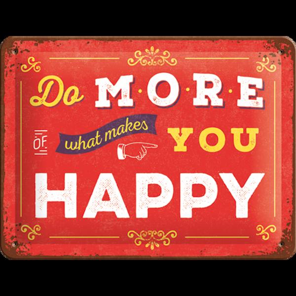 Bilde av Do More Of What Makes You Happy
