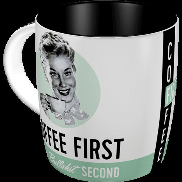 Bilde av Coffee First Your Bullshit Second